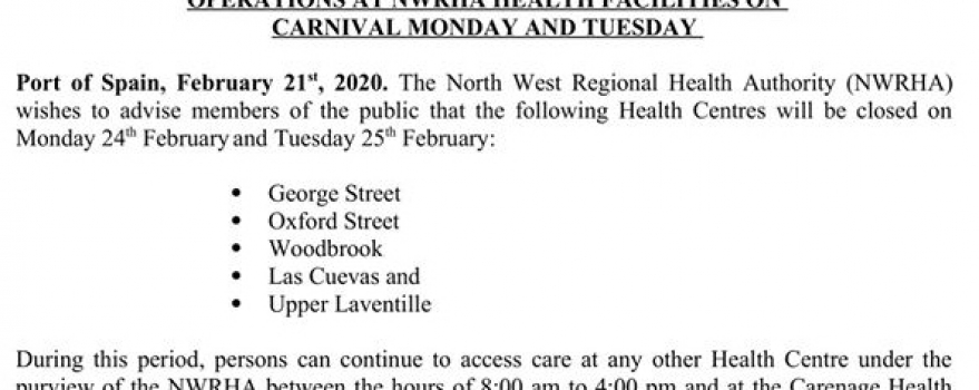 Operations at NWRHA Health Facilities on Carnival Monday and Tuesday