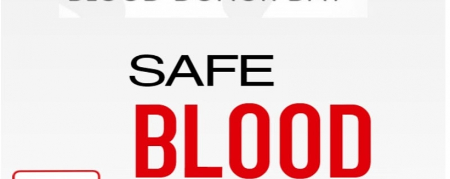 World Blood Donor Day – Safe Blood For All 2019