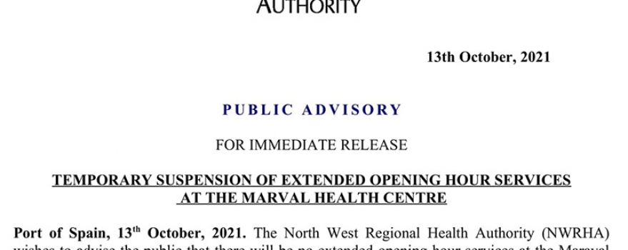 PUBLIC ADVISORY: TEMPORARY SUSPENSION OF EXTENDED HOUR SERVICES AT THE MARAVAL HEALTH CENTRE