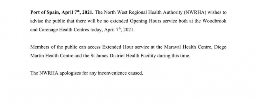 PUBLIC ADVISORY: TEMPORARY SUSPENSION OF EXTENDED HOUR SERVICE AT THE WOODBROOK AND CARENAGE HEALTH CENTRES